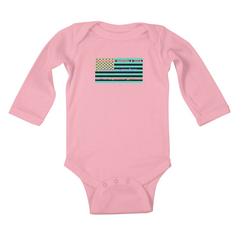 I Tampered With The US Election Kids Baby Longsleeve Bodysuit by Shirts That Never Happened