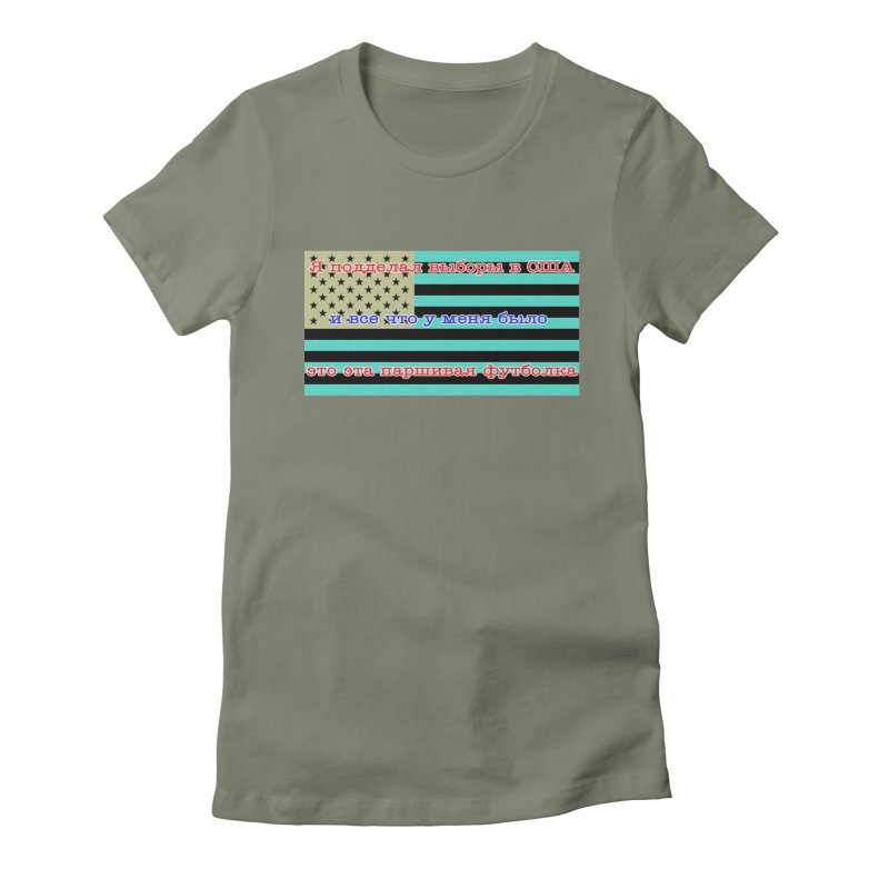 I Tampered With The US Election Women's Fitted T-Shirt by Shirts That Never Happened