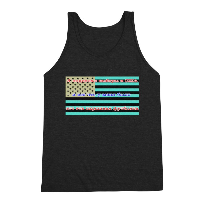 I Tampered With The US Election Men's Triblend Tank by Shirts That Never Happened