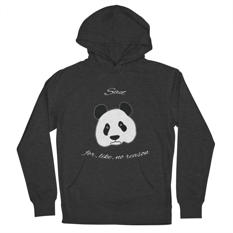 Sad Panda Women's Pullover Hoody by Shirts That Never Happened