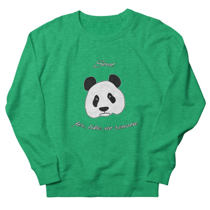 Sad Panda Women's Sweatshirt by Shirts That Never Happened