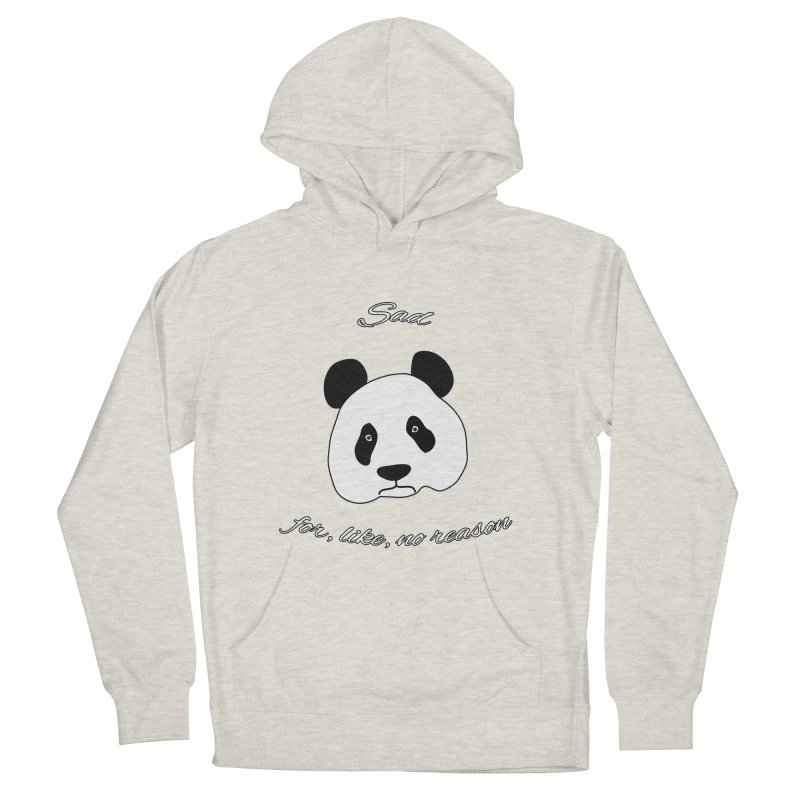 Sad Panda Women's French Terry Pullover Hoody by Shirts That Never Happened