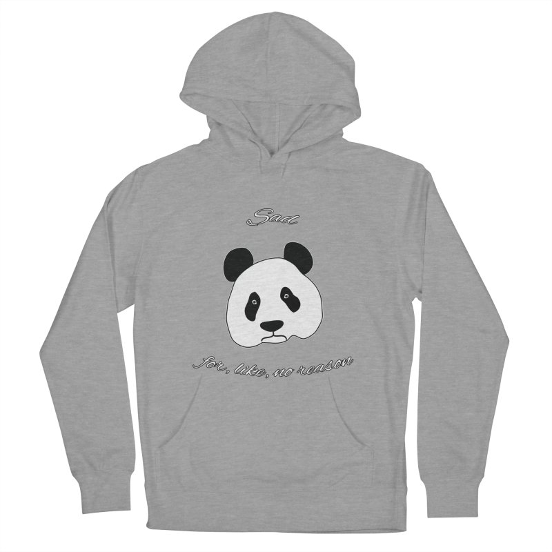 Sad Panda Men's French Terry Pullover Hoody by Shirts That Never Happened
