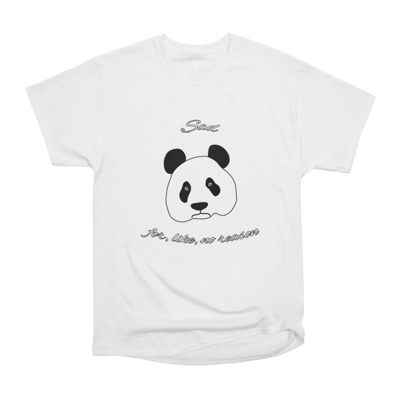 Sad Panda Men's Heavyweight T-Shirt by Shirts That Never Happened