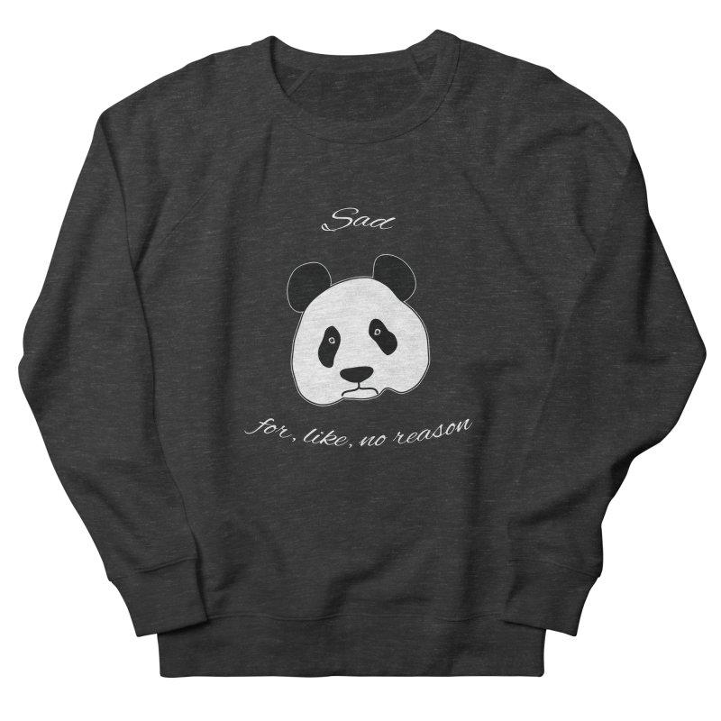 Sad Panda Women's Sweatshirt by Shirts That Never Happened