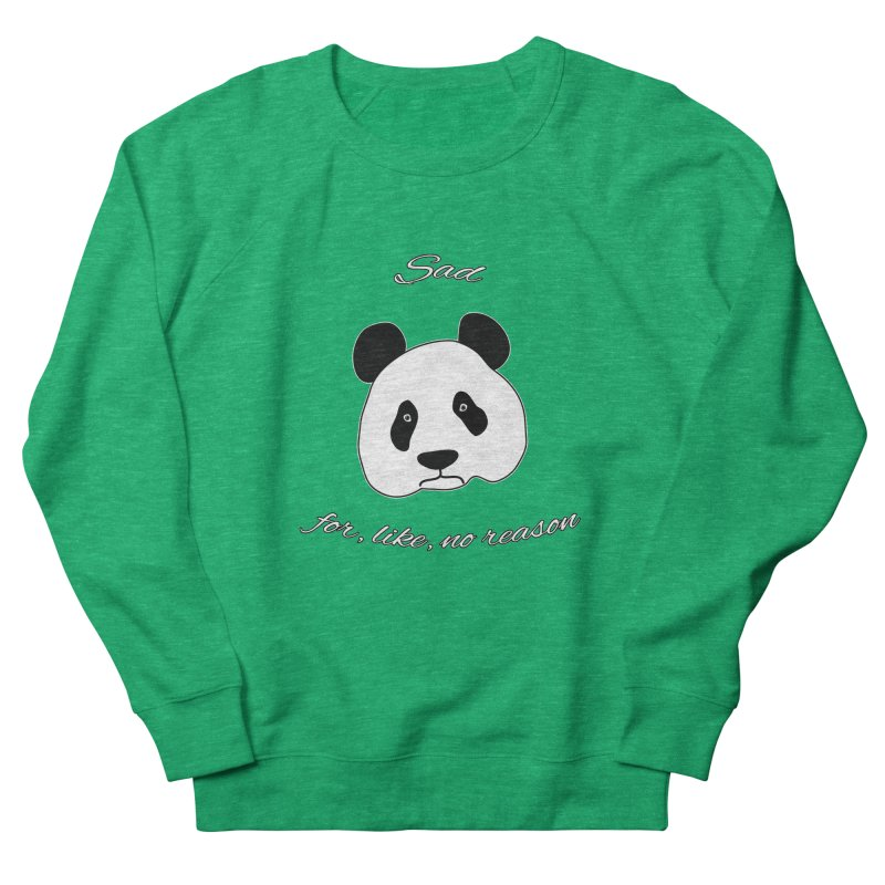 Sad Panda Men's French Terry Sweatshirt by Shirts That Never Happened