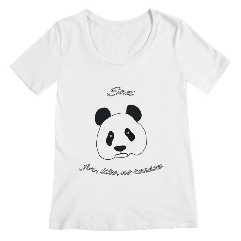 Sad Panda Women's Regular Scoop Neck by Shirts That Never Happened