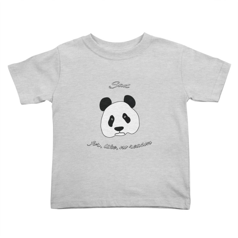 Sad Panda Kids Toddler T-Shirt by Shirts That Never Happened