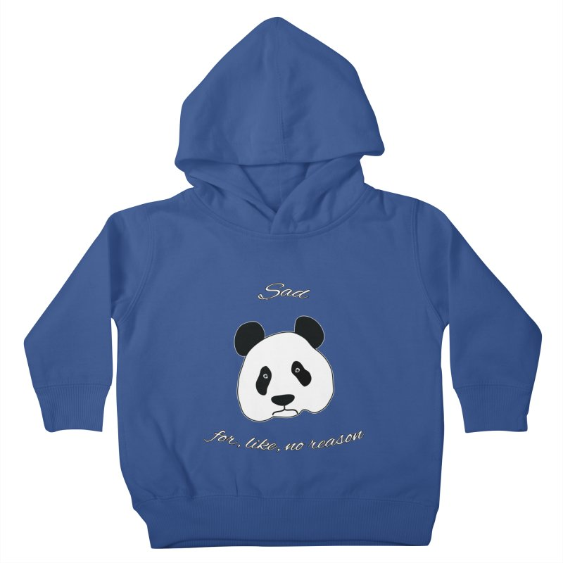 Sad Panda Kids Toddler Pullover Hoody by Shirts That Never Happened
