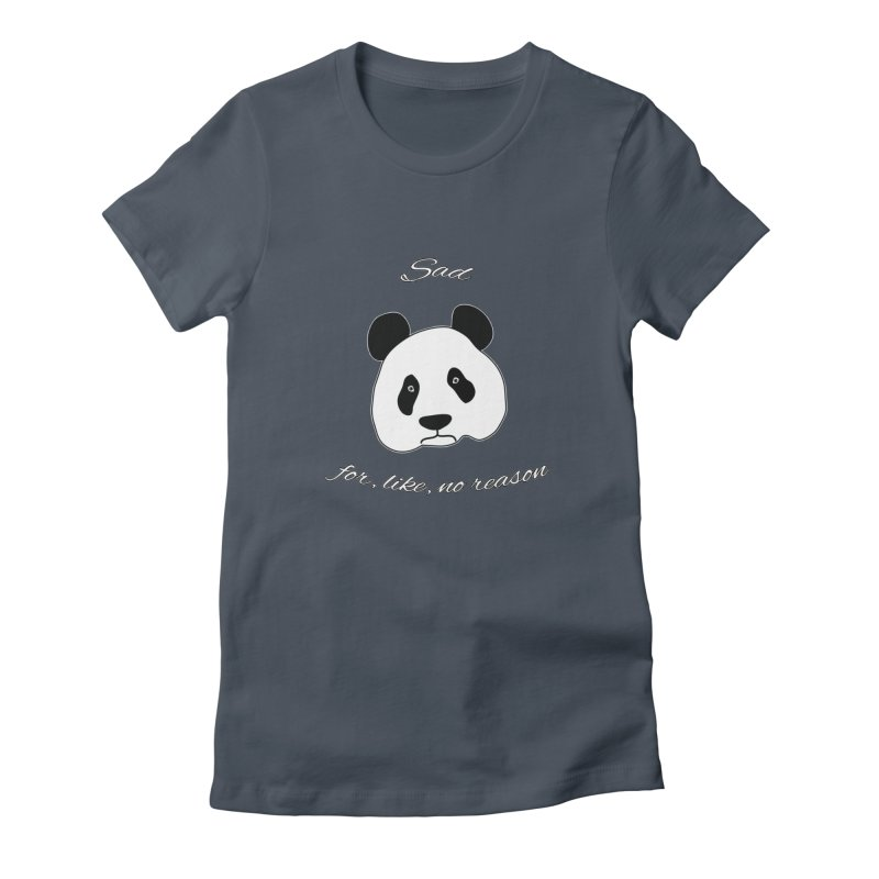 Sad Panda Women's T-Shirt by Shirts That Never Happened