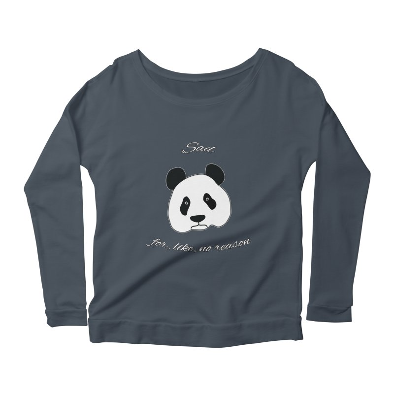 Sad Panda Women's Scoop Neck Longsleeve T-Shirt by Shirts That Never Happened