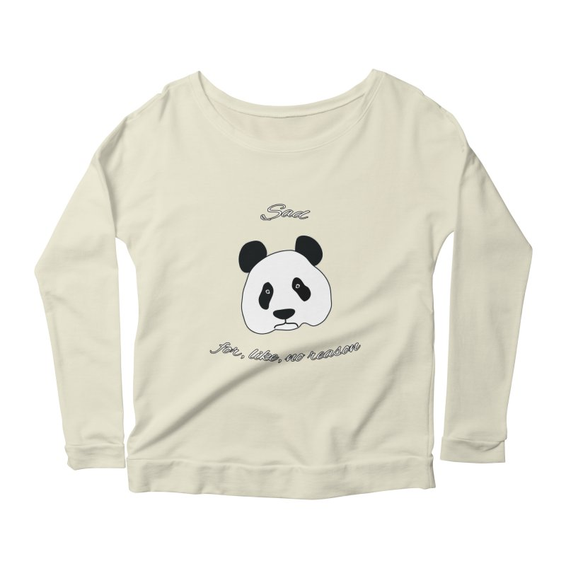 Sad Panda Women's Longsleeve Scoopneck  by Shirts That Never Happened