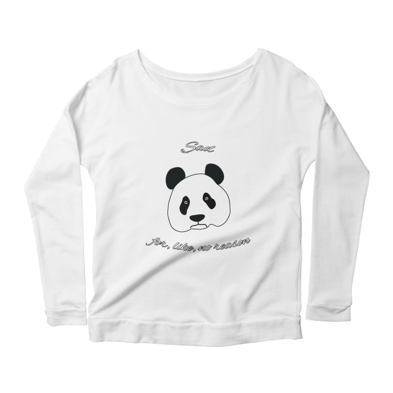 Sad Panda Women's Scoop Neck Longsleeve T-Shirt by Shirts That Never Happened