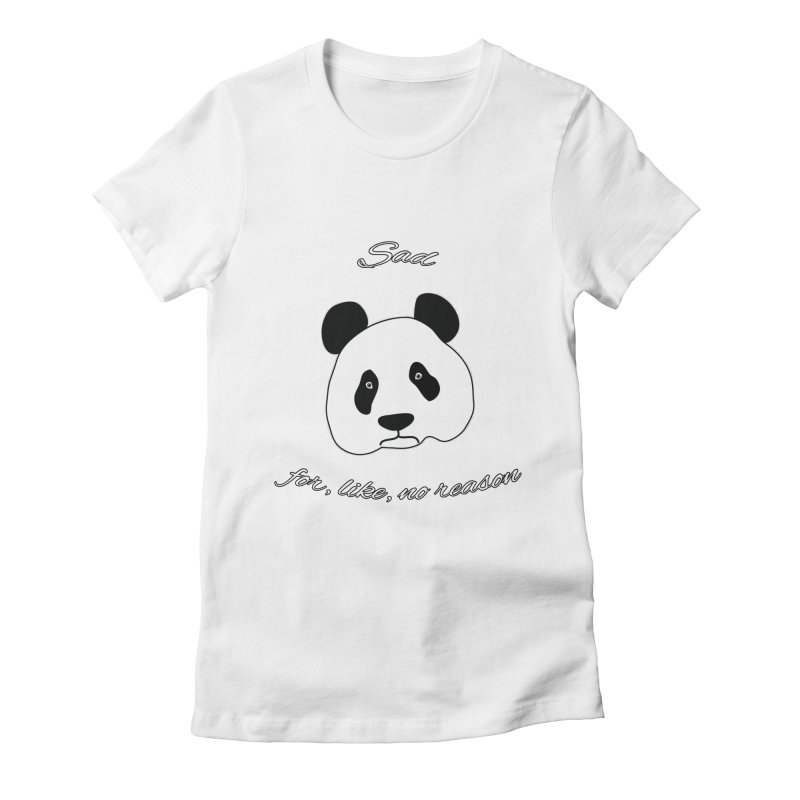 Sad Panda Women's Fitted T-Shirt by Shirts That Never Happened