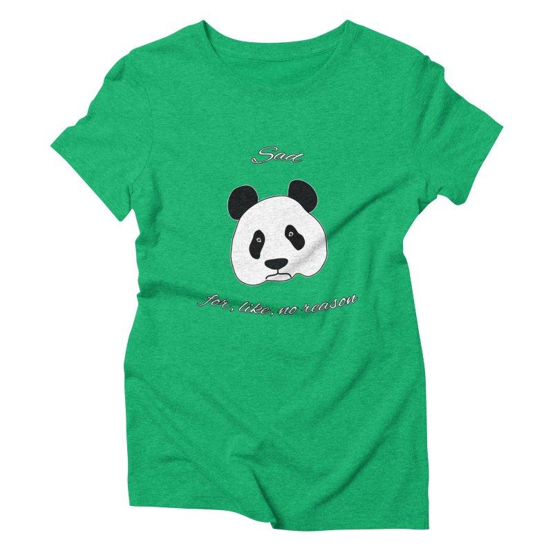 Sad Panda Women's Triblend T-Shirt by Shirts That Never Happened