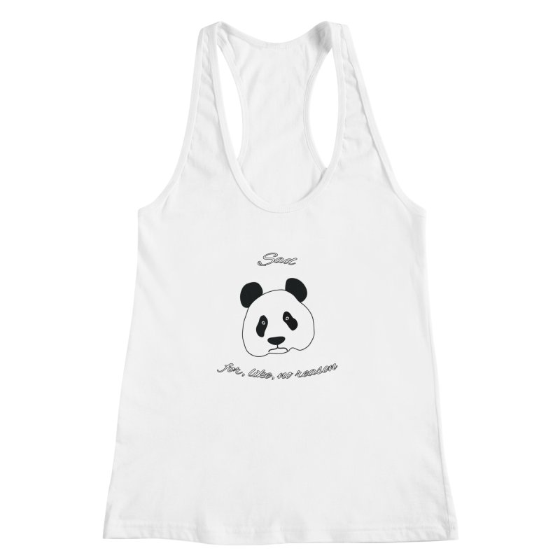 Sad Panda Women's Racerback Tank by Shirts That Never Happened