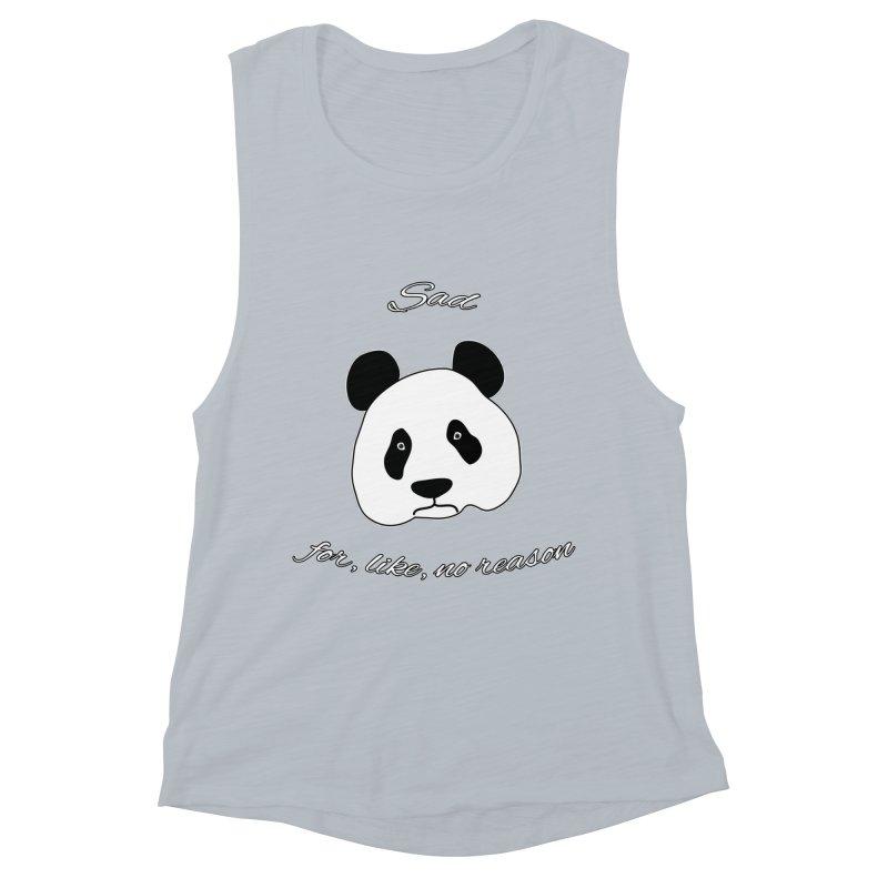 Sad Panda Women's Muscle Tank by Shirts That Never Happened