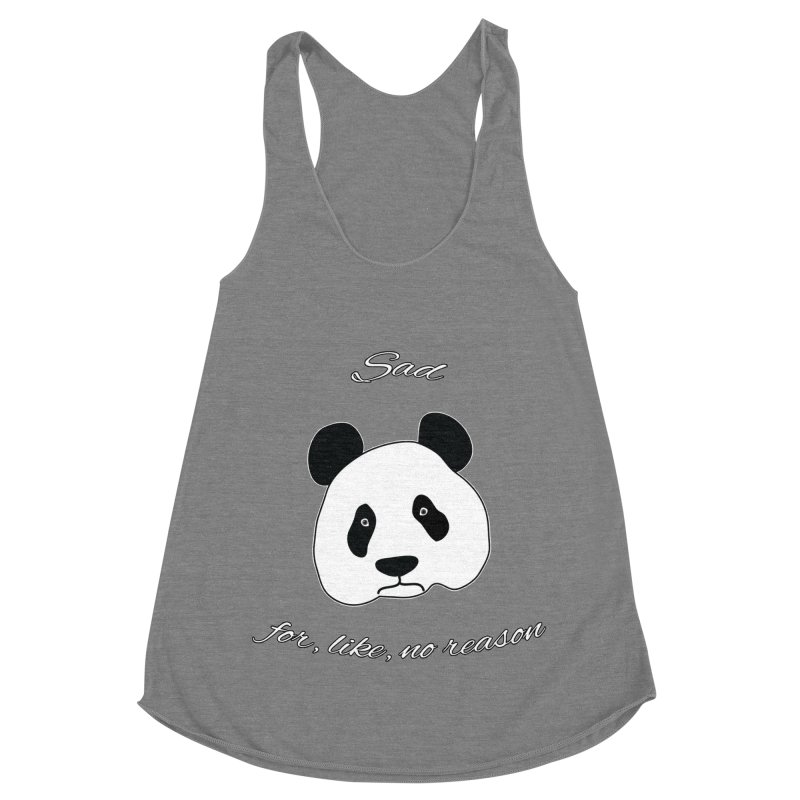 Sad Panda Women's Racerback Triblend Tank by Shirts That Never Happened