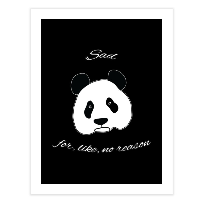 Sad Panda Home Fine Art Print by Shirts That Never Happened