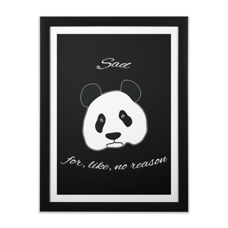Sad Panda Home Framed Fine Art Print by Shirts That Never Happened