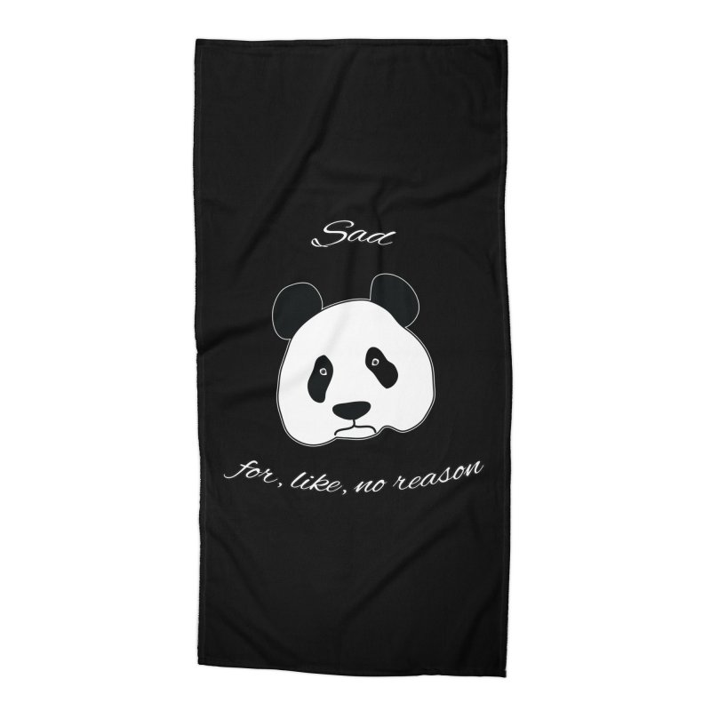 Sad Panda Accessories Beach Towel by Shirts That Never Happened