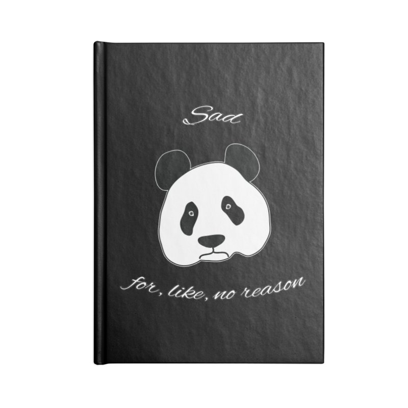 Sad Panda Accessories Blank Journal Notebook by Shirts That Never Happened