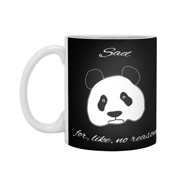 Sad Panda Accessories Standard Mug by Shirts That Never Happened