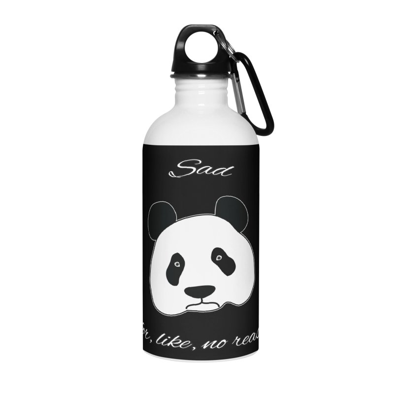 Sad Panda Accessories Water Bottle by Shirts That Never Happened