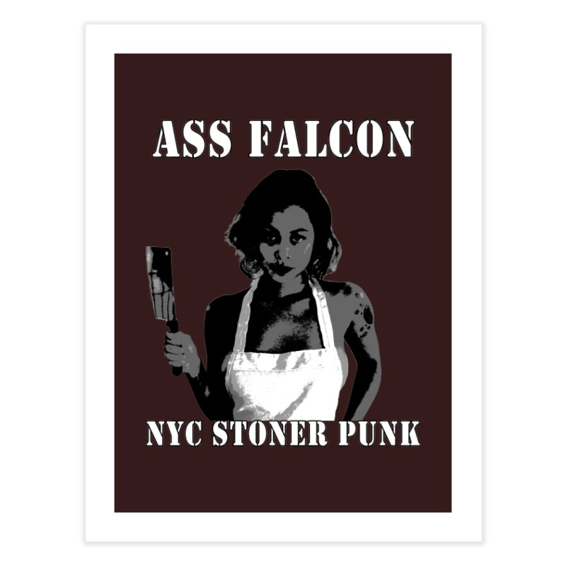Ass Falcon Home Fine Art Print by Shirts That Never Happened
