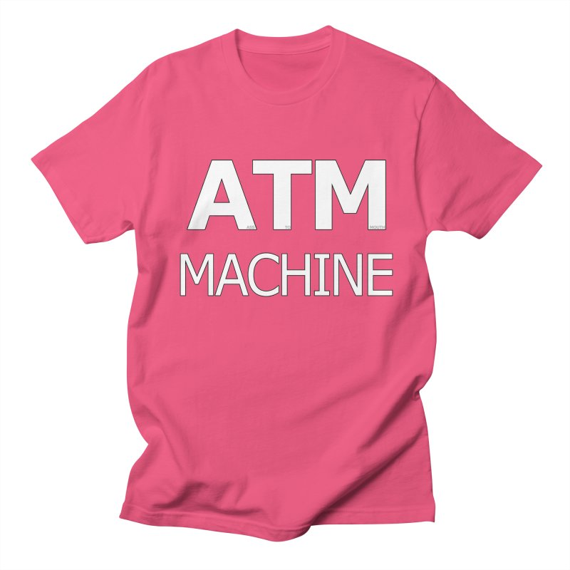 Ass-To-Mouth Machine Men's Regular T-Shirt by Shirts That Never Happened