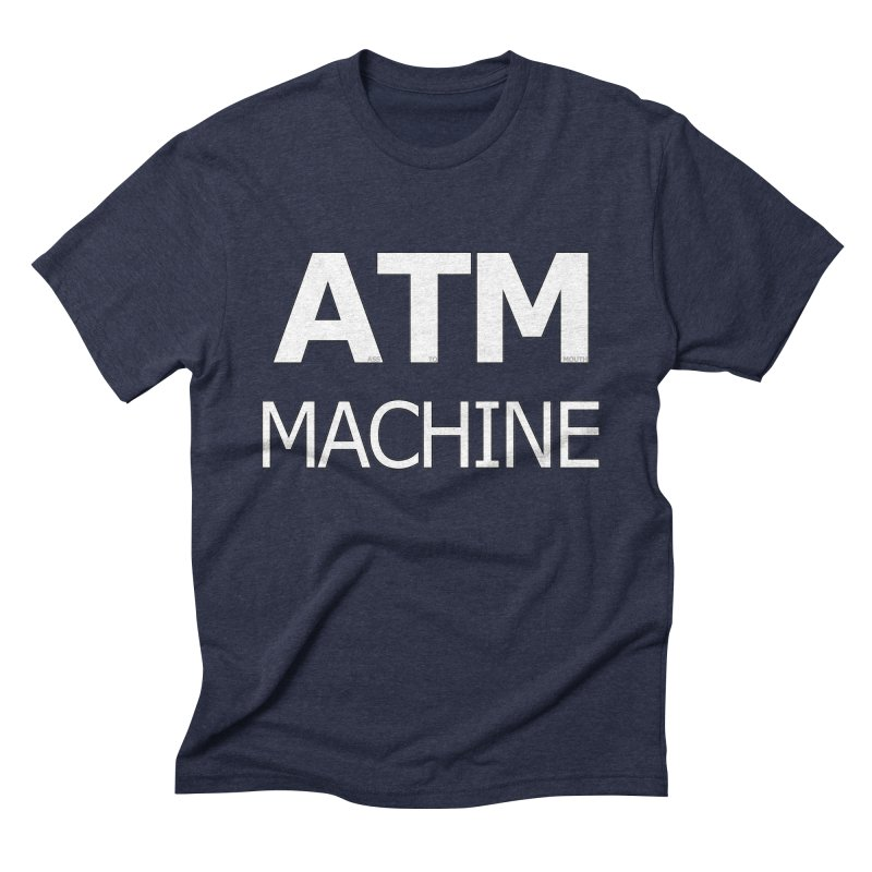 Ass-To-Mouth Machine Men's Triblend T-Shirt by Shirts That Never Happened