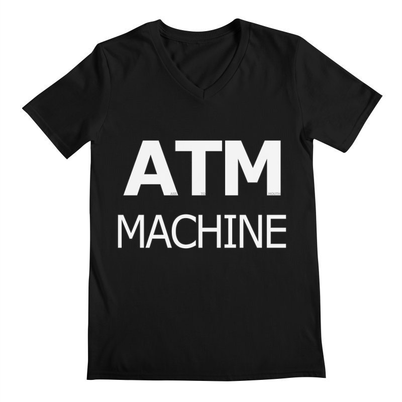 Ass-To-Mouth Machine Men's V-Neck by Shirts That Never Happened