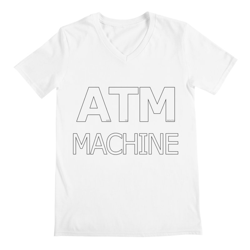 Ass-To-Mouth Machine Men's Regular V-Neck by Shirts That Never Happened