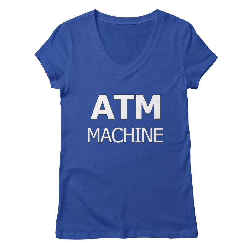 Ass-To-Mouth Machine Women's Regular V-Neck by Shirts That Never Happened