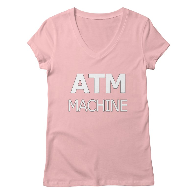 Ass-To-Mouth Machine Women's V-Neck by Shirts That Never Happened