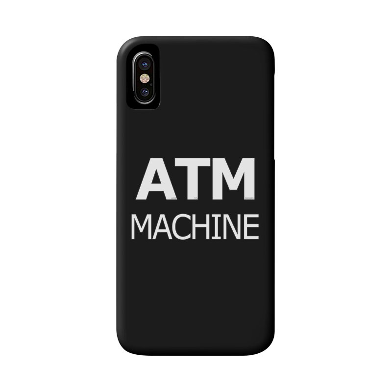 Ass-To-Mouth Machine Accessories Phone Case by Shirts That Never Happened