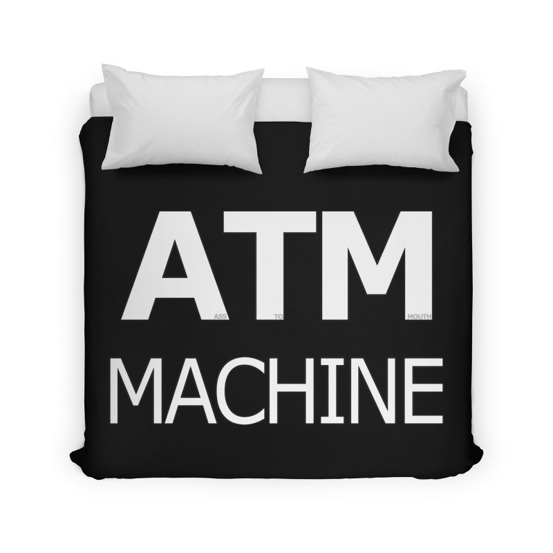 Ass-To-Mouth Machine Home Duvet by Shirts That Never Happened