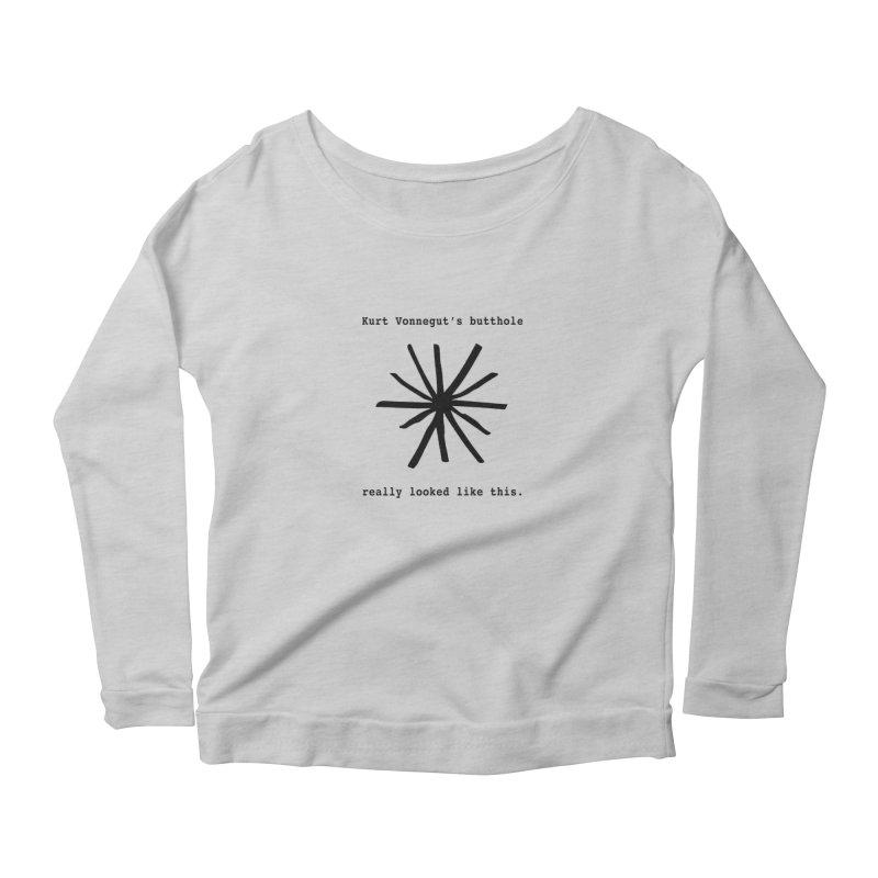Kurt Vonnegut's Butthole Women's Longsleeve Scoopneck  by Shirts That Never Happened
