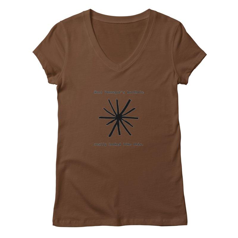 Kurt Vonnegut's Butthole Women's Regular V-Neck by Shirts That Never Happened