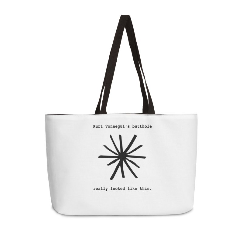 Kurt Vonnegut's Butthole Accessories Weekender Bag Bag by Shirts That Never Happened