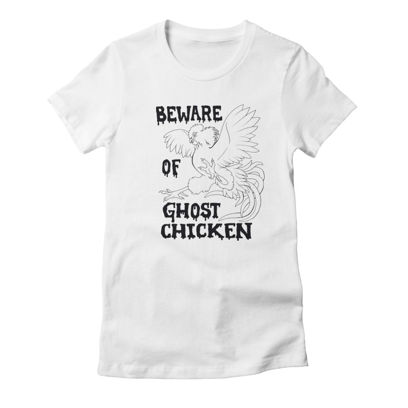 Beware of Ghost Chicken Women's Fitted T-Shirt by The8spot's Artist Shop