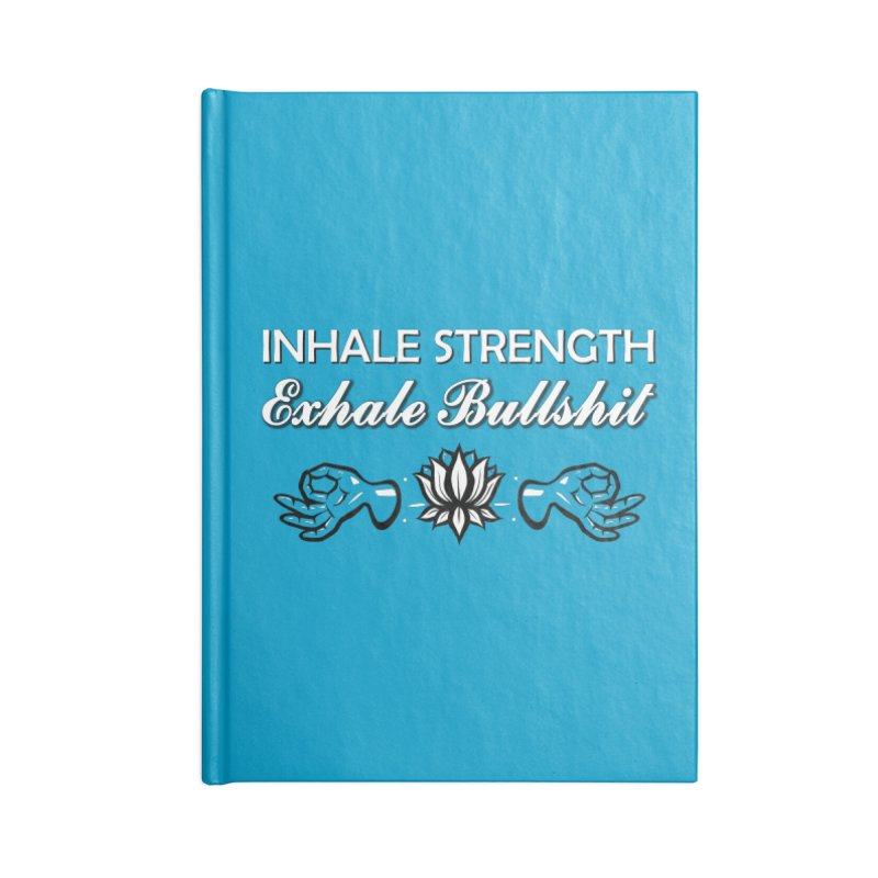 Just Breathe Accessories Notebook by The Artful Cricket