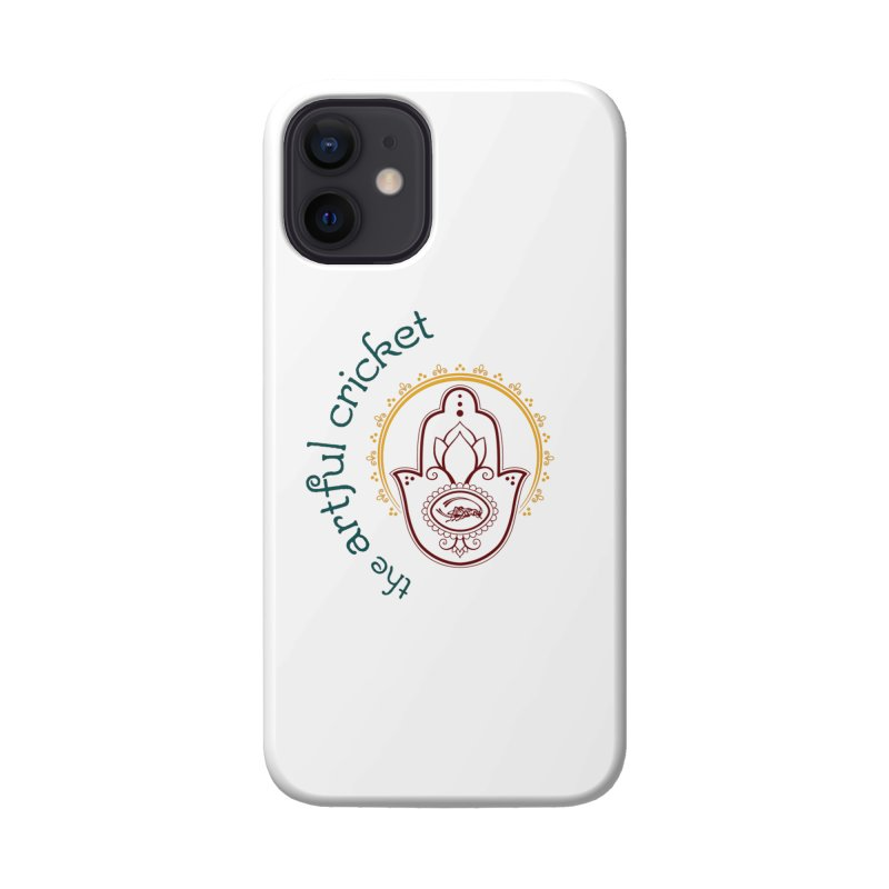 The Artful Cricket Accessories Phone Case by The Artful Cricket