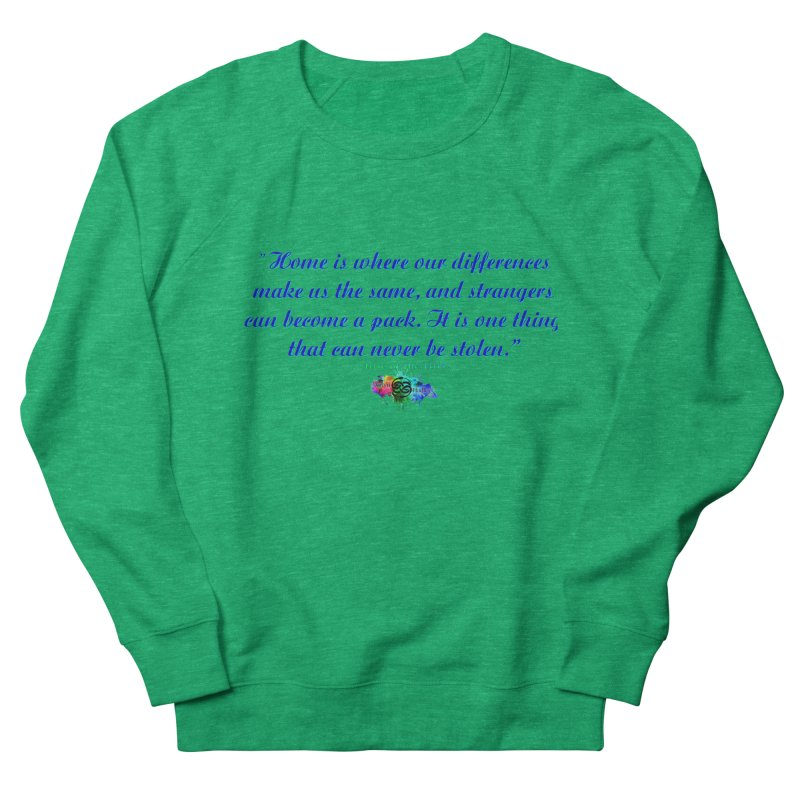Home Quote Women's Sweatshirt by The Book Muse's Shop