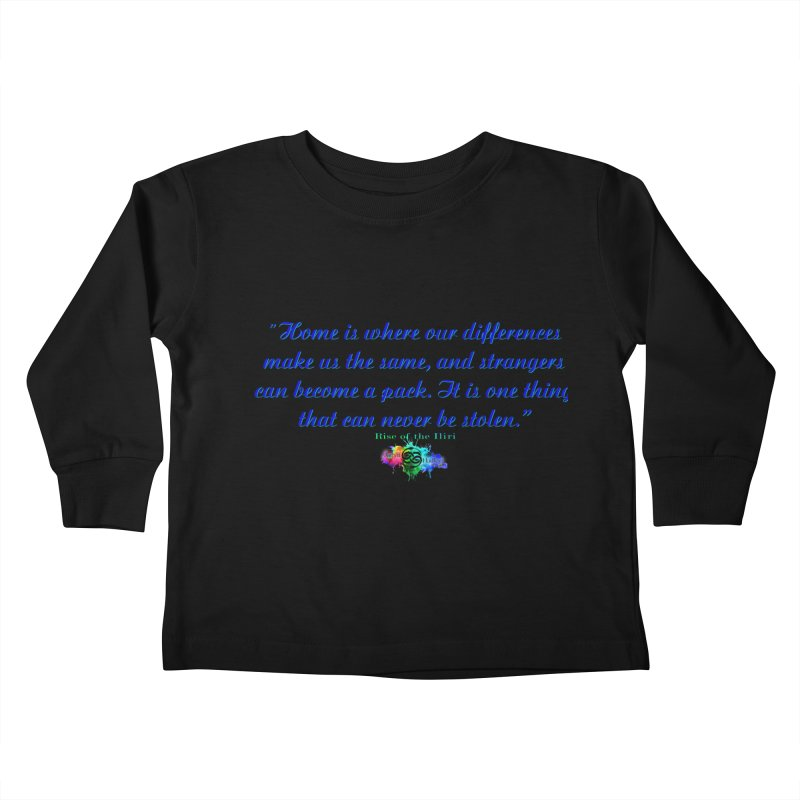 Home Quote Kids Toddler Longsleeve T-Shirt by The Book Muse's Shop