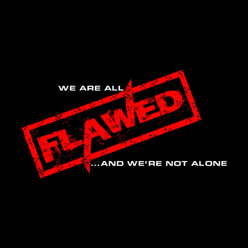 We are all Flawed...and we're not alone Men's T-Shirt by The Book Muse's Shop