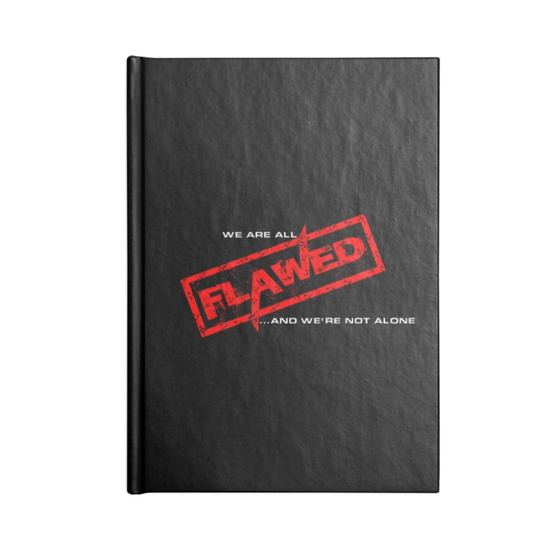 We are all Flawed...and we're not alone Accessories Notebook by The Book Muse's Shop