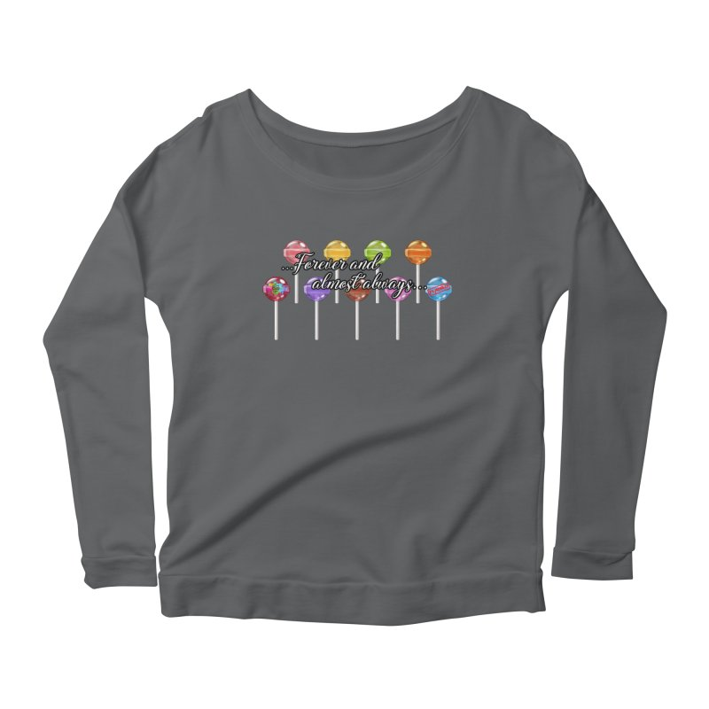 Forever and almost always Women's Longsleeve T-Shirt by The Book Muse's Shop