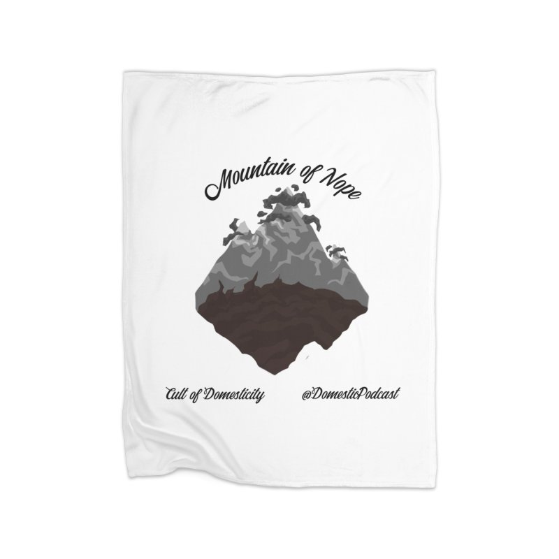 Mountain of Nope Home Blanket by The Cult of Domesticity Podcast