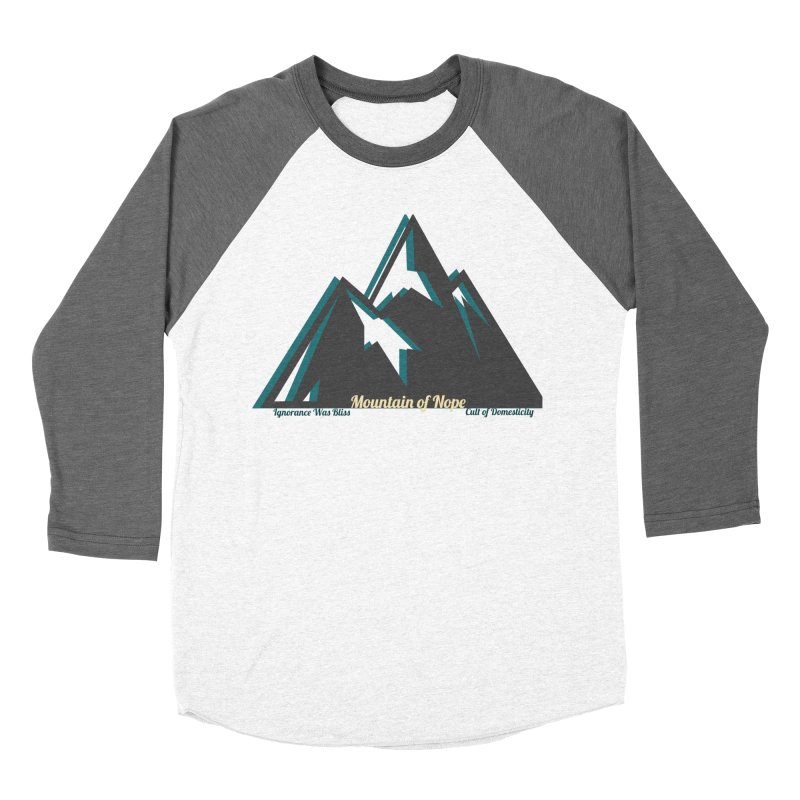 Mountain of Nope Women's Baseball Triblend Longsleeve T-Shirt by The Cult of Domesticity Podcast